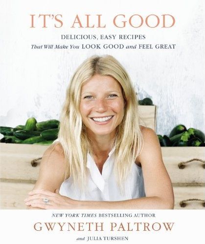 gwyneth-paltrow-diet-its-all-good1